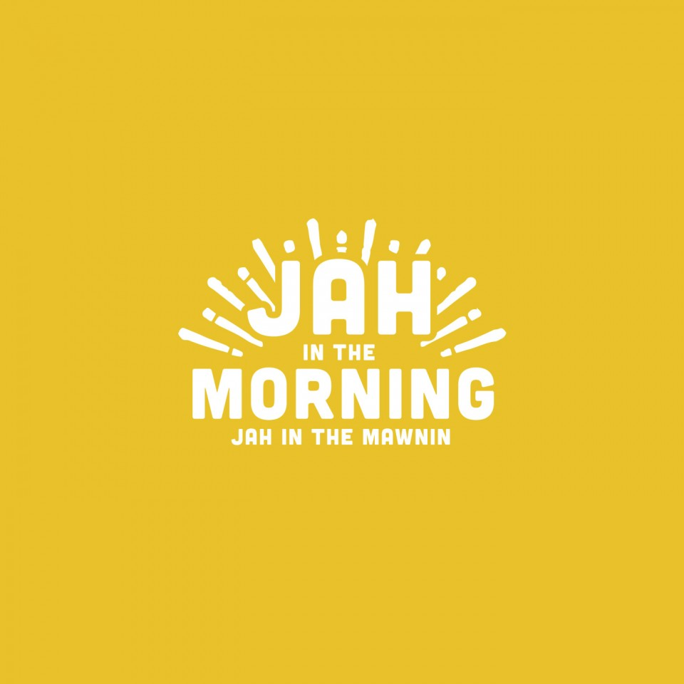 Jah in the Morning